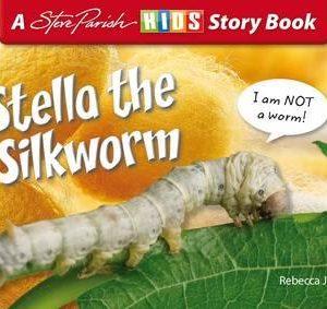 Book - Stella the Silkworm Cover
